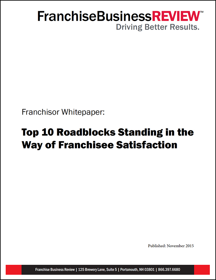 10 Roadblocks Standing in the Way of Franchisee Satisfaction