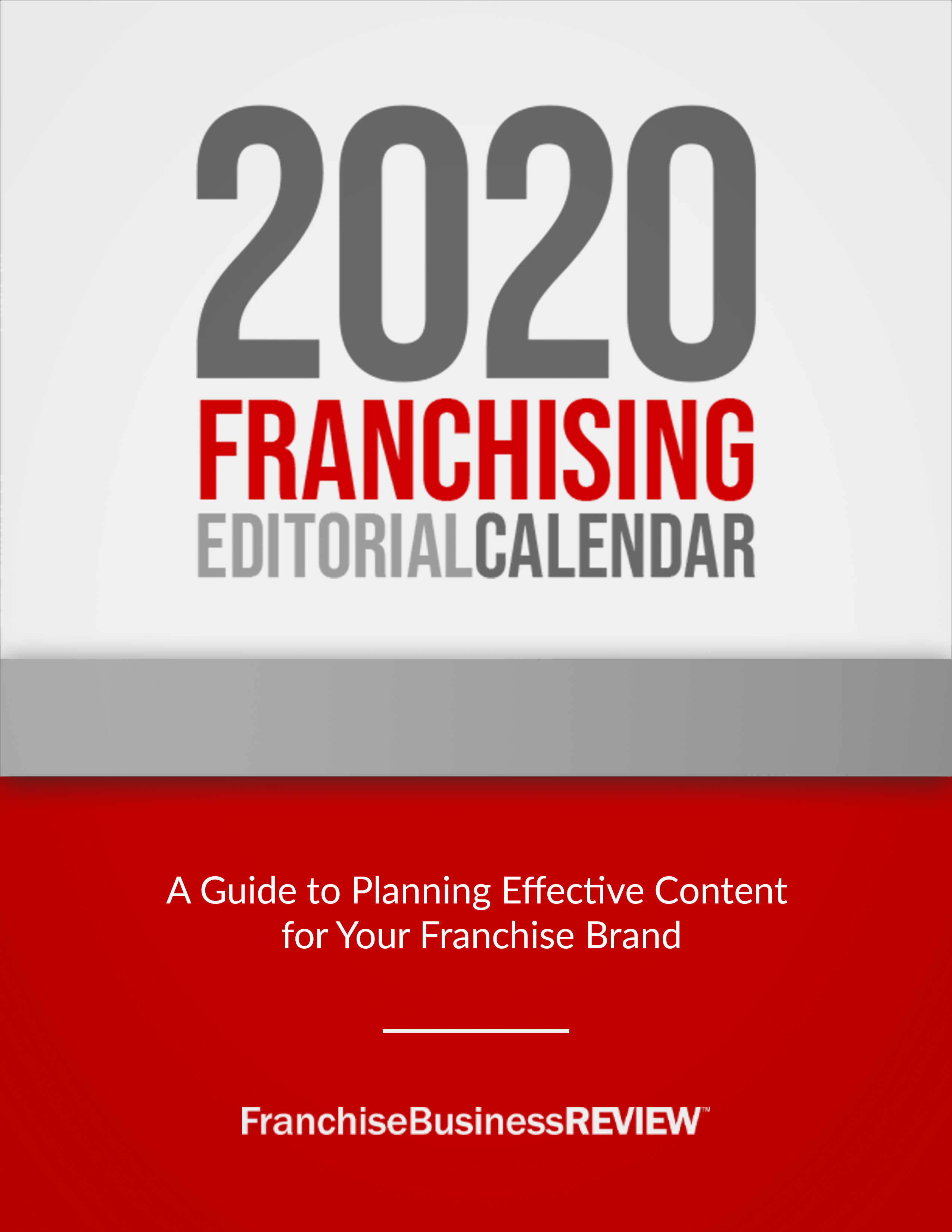 2020 Franchising Editorial Calendar
