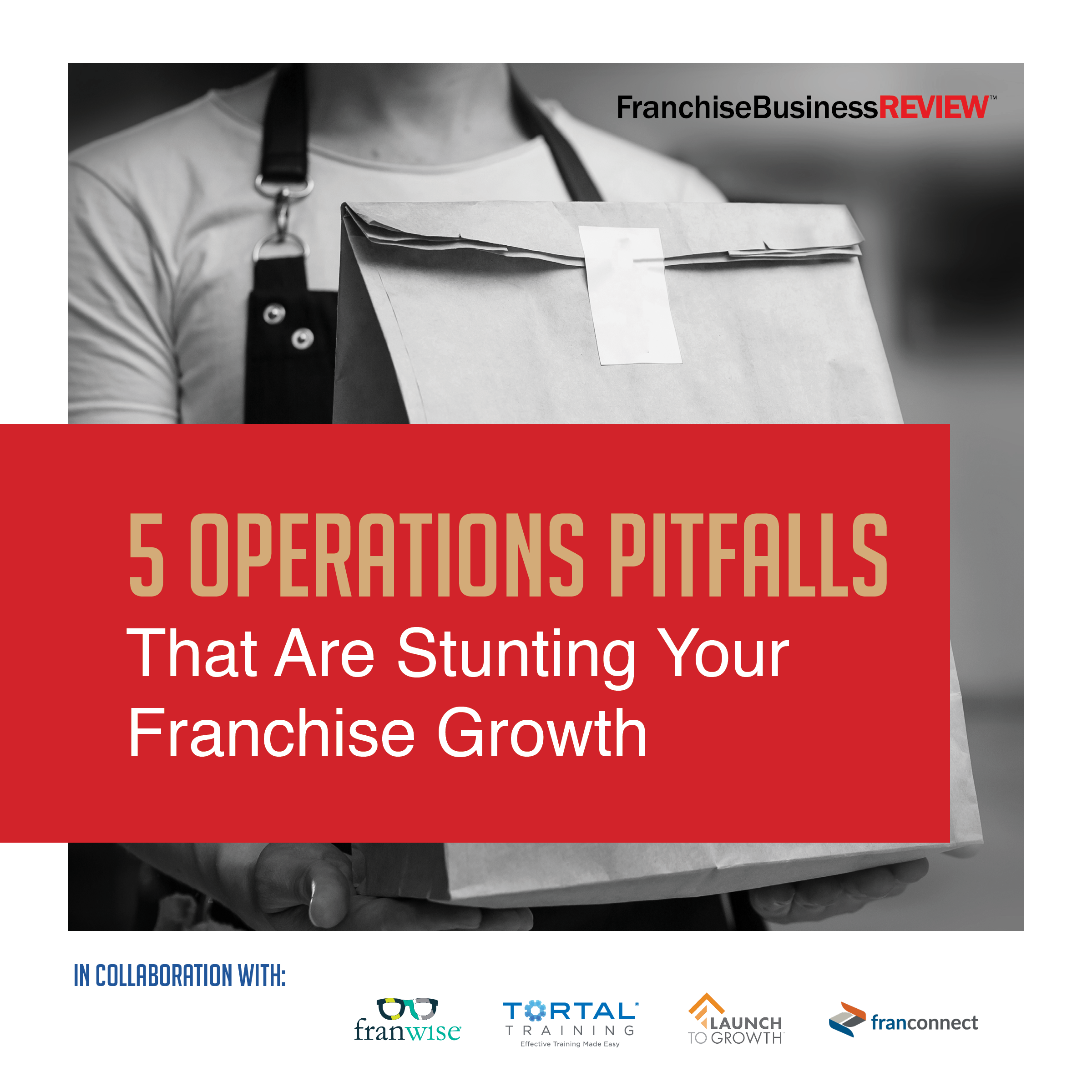 5 Operations Pitfalls That Are Stunting Your Franchise Growth
